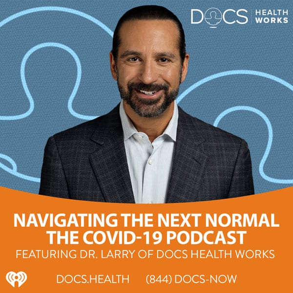 """Navigating The Next Normal"" The COVID-19 Podcast"